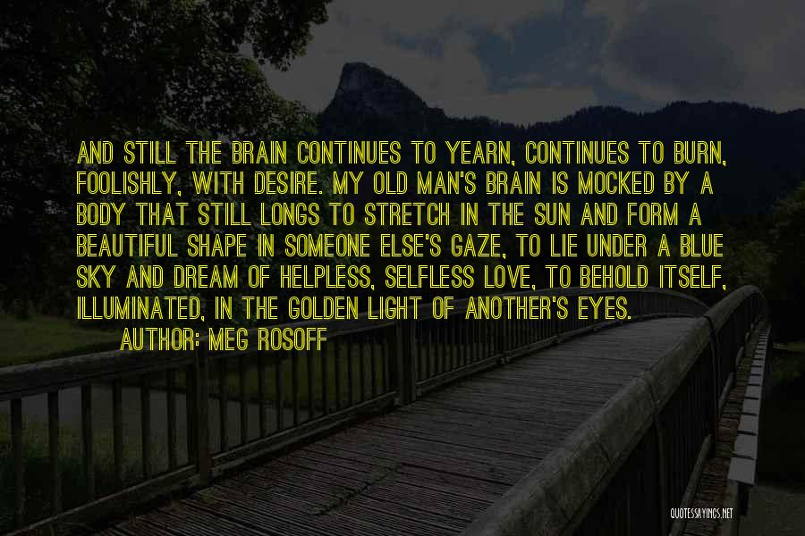 Old Age And Time Quotes By Meg Rosoff
