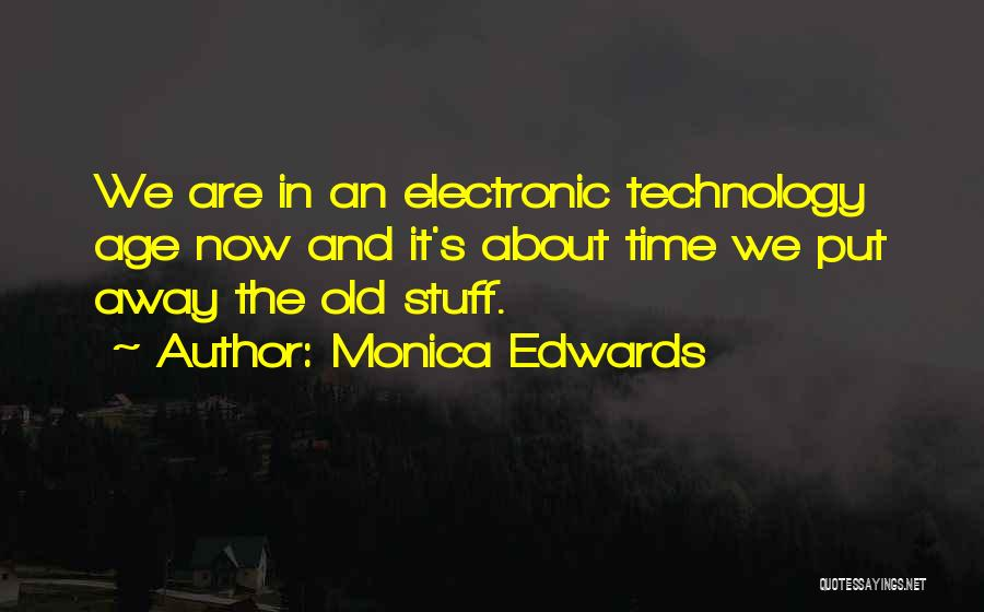Old Age And Time Quotes By Monica Edwards