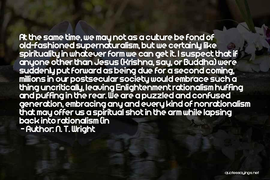 Old Age And Time Quotes By N. T. Wright