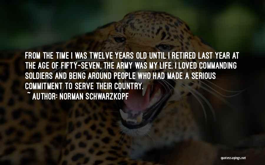 Old Age And Time Quotes By Norman Schwarzkopf