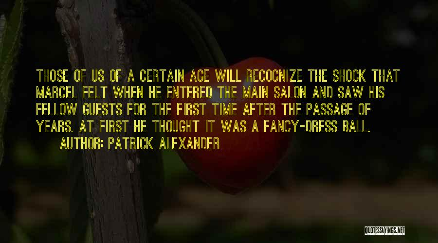 Old Age And Time Quotes By Patrick Alexander