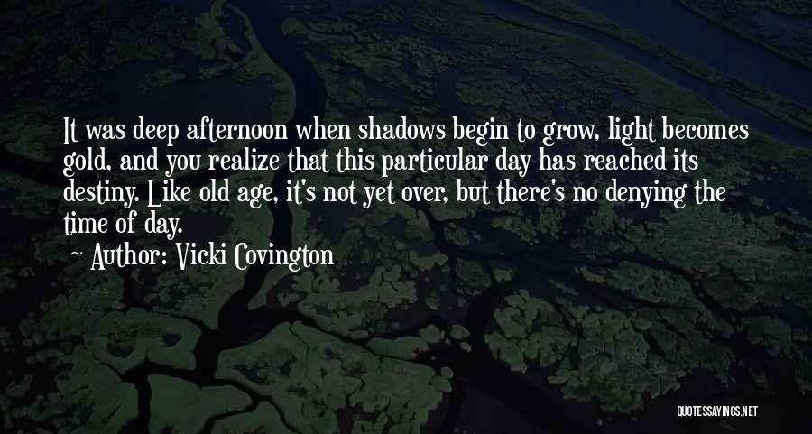 Old Age And Time Quotes By Vicki Covington