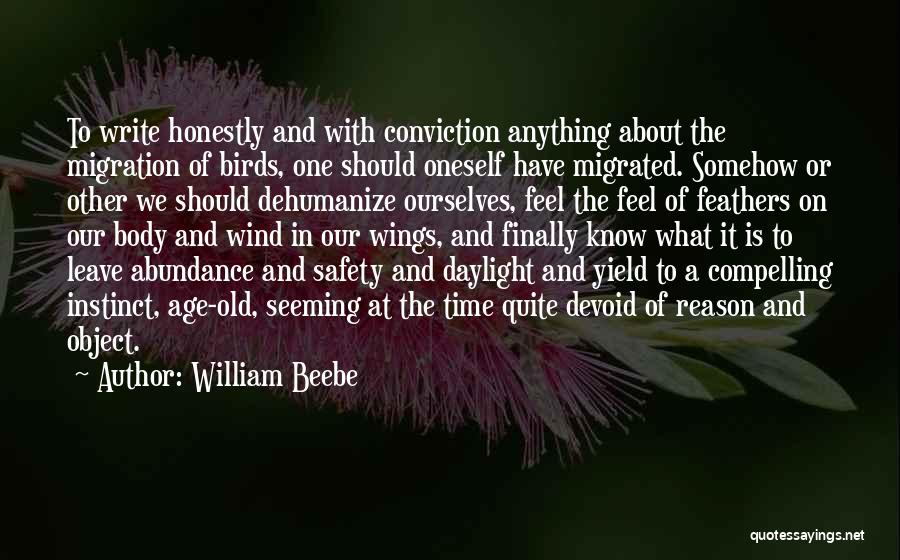 Old Age And Time Quotes By William Beebe