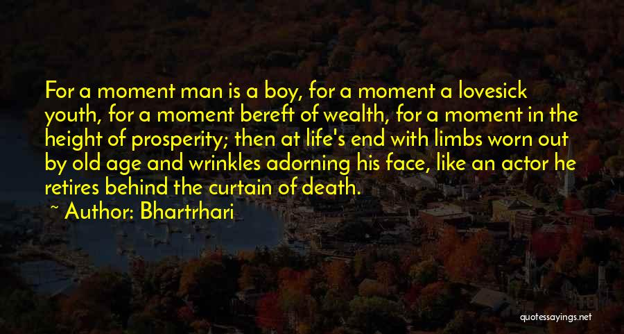 Old Age Life Quotes By Bhartrhari