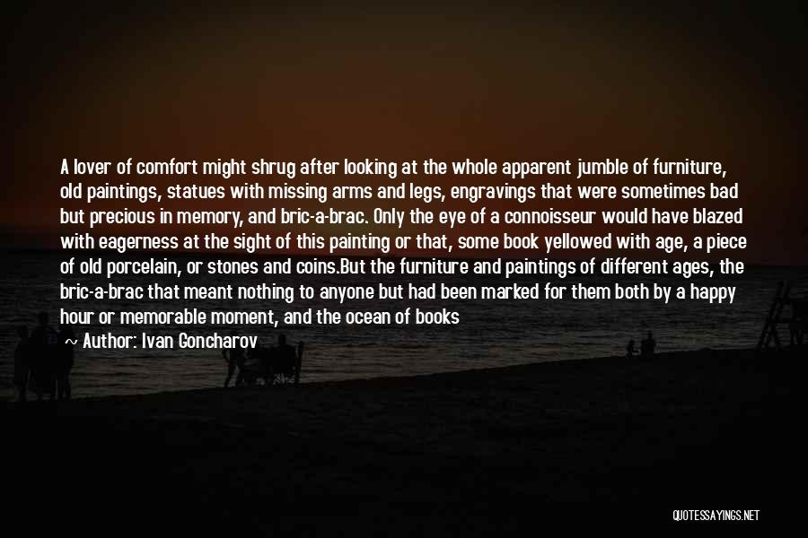 Old Age Life Quotes By Ivan Goncharov