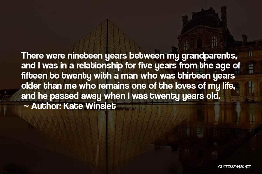 Old Age Life Quotes By Kate Winslet