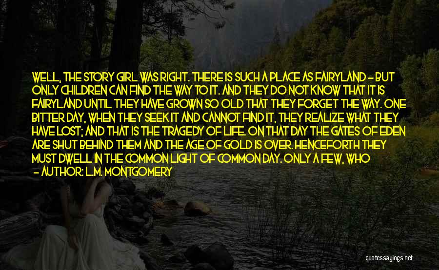 Old Age Life Quotes By L.M. Montgomery
