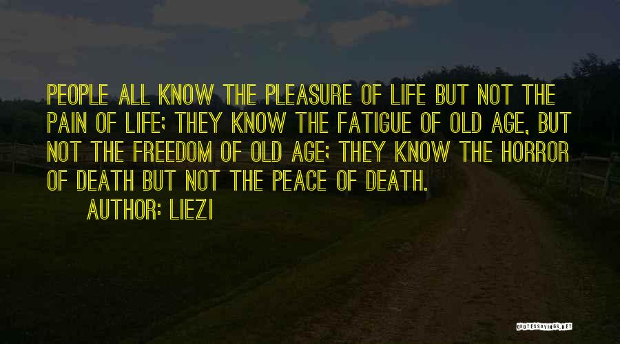 Old Age Life Quotes By Liezi