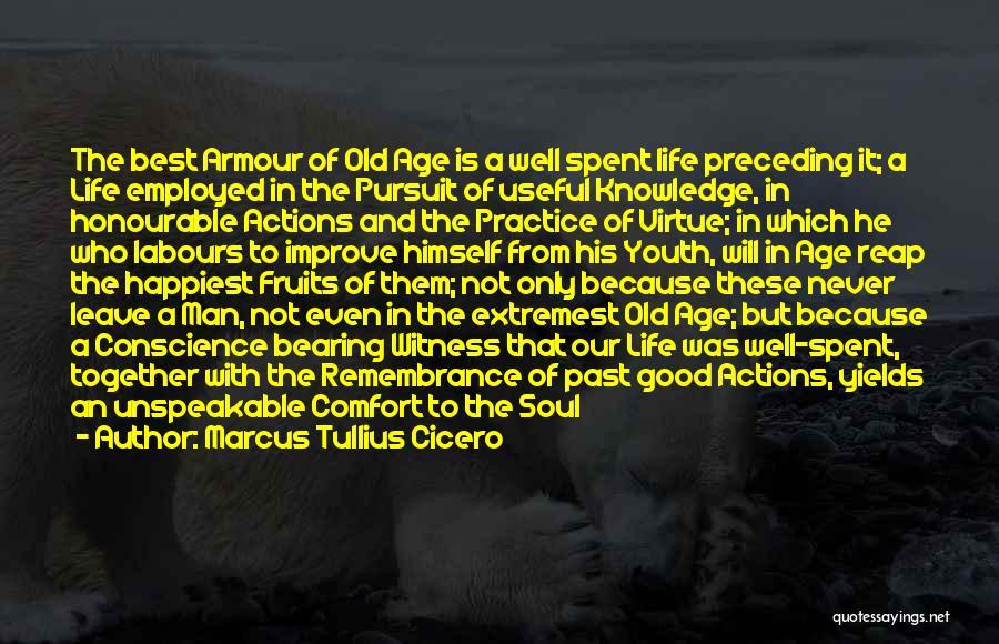 Old Age Life Quotes By Marcus Tullius Cicero