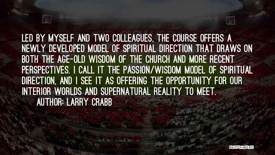 Old Colleagues Quotes By Larry Crabb