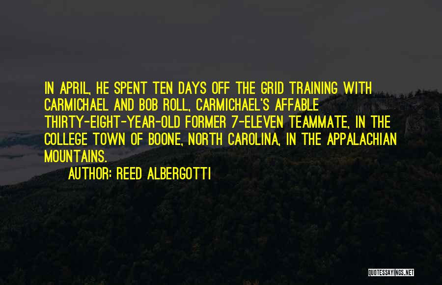 Old College Days Quotes By Reed Albergotti