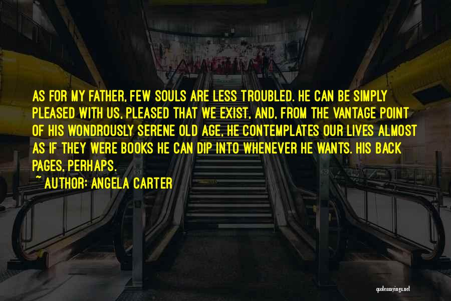 Old Father Quotes By Angela Carter
