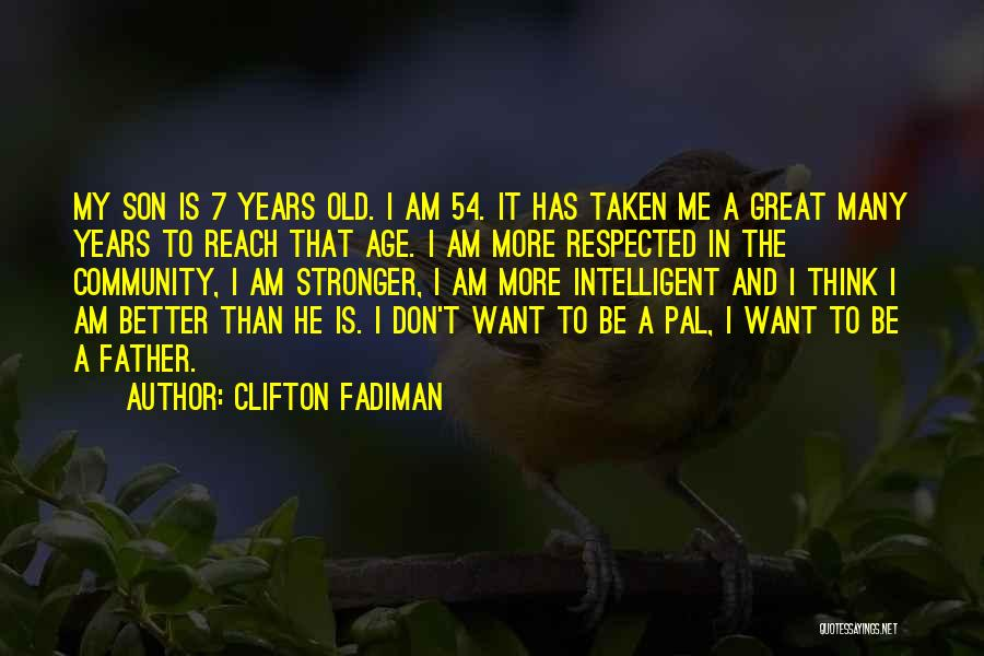 Old Father Quotes By Clifton Fadiman