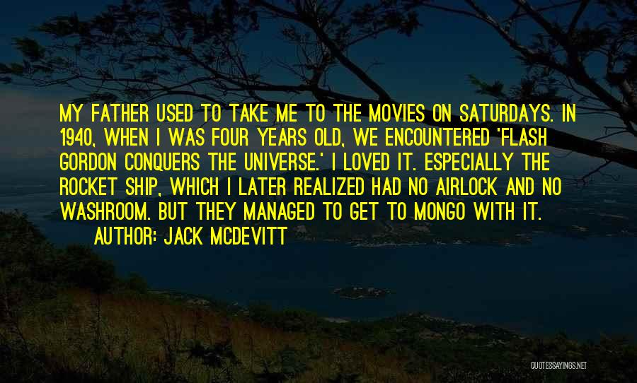 Old Father Quotes By Jack McDevitt