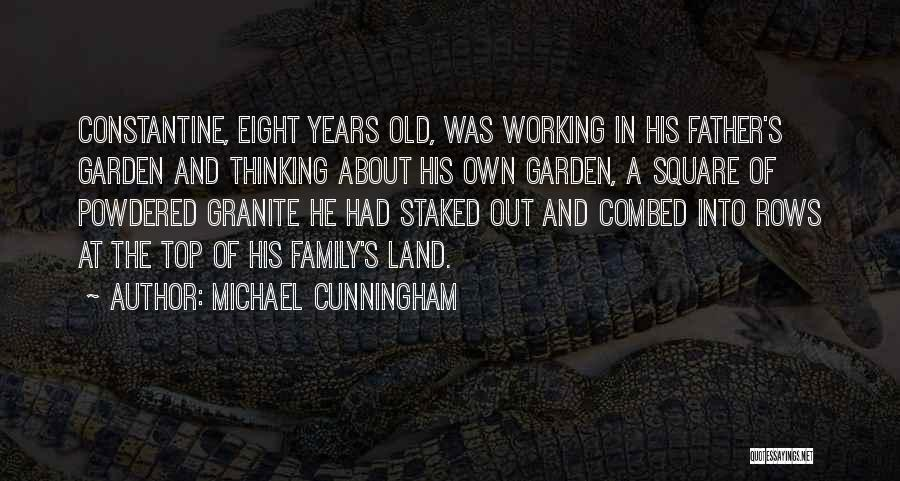 Old Father Quotes By Michael Cunningham