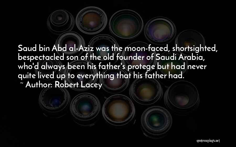 Old Father Quotes By Robert Lacey