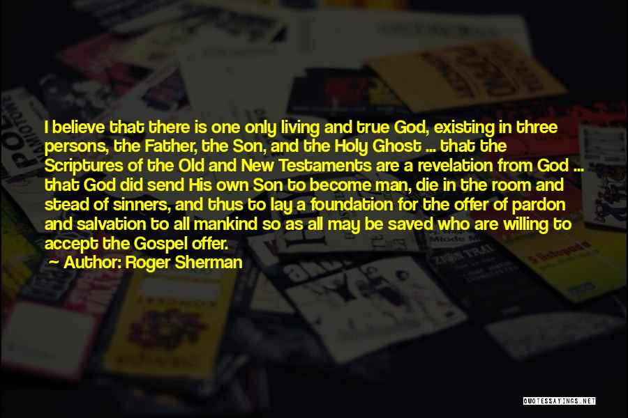 Old Father Quotes By Roger Sherman