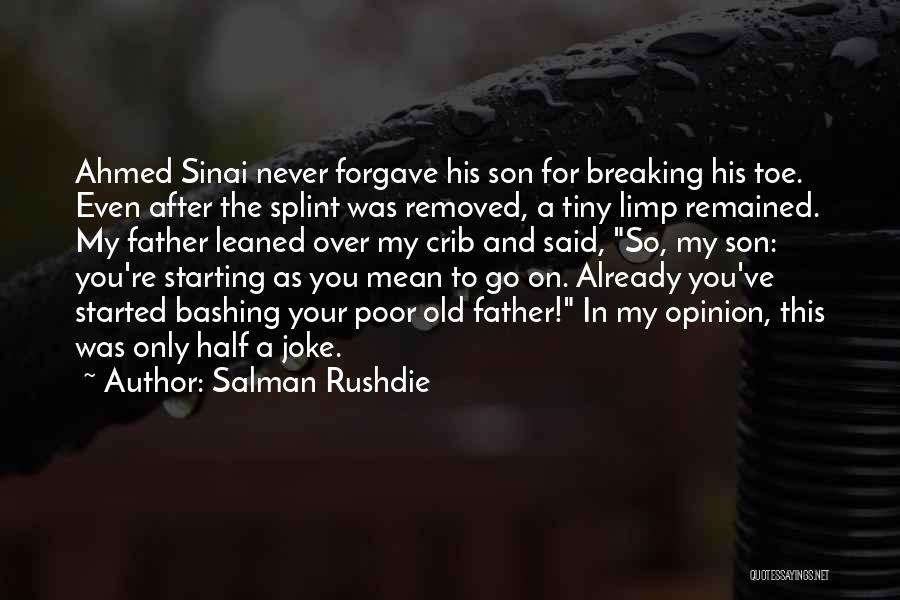 Old Father Quotes By Salman Rushdie