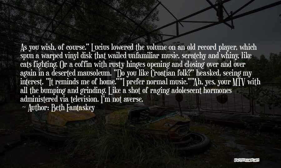 Old Folk Quotes By Beth Fantaskey