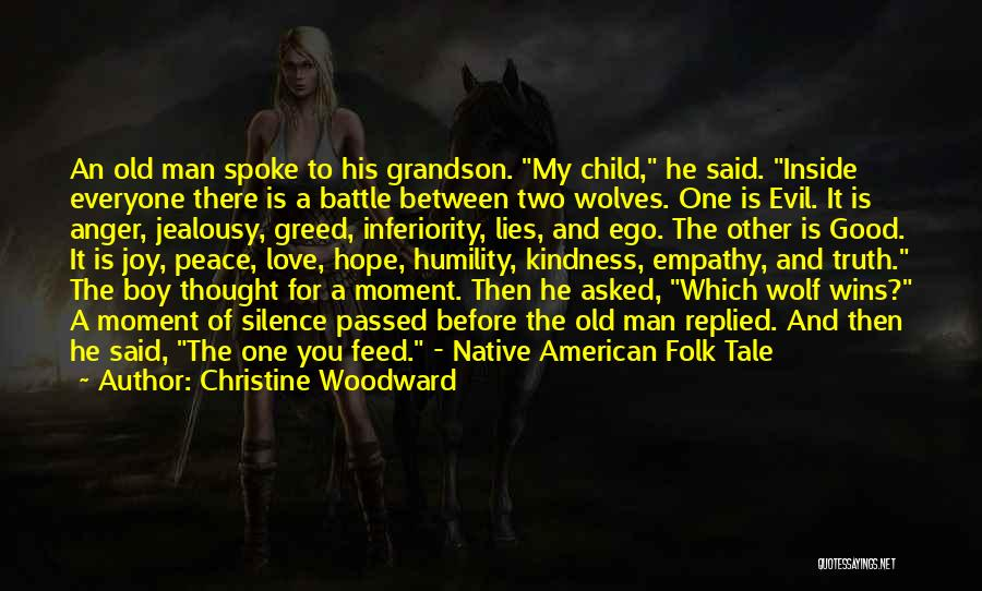 Old Folk Quotes By Christine Woodward