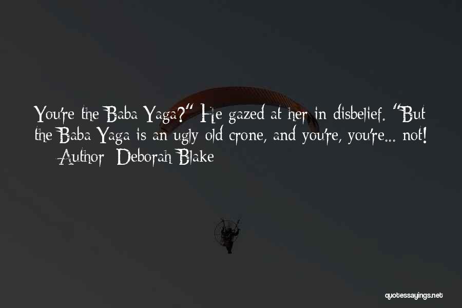 Old Folk Quotes By Deborah Blake