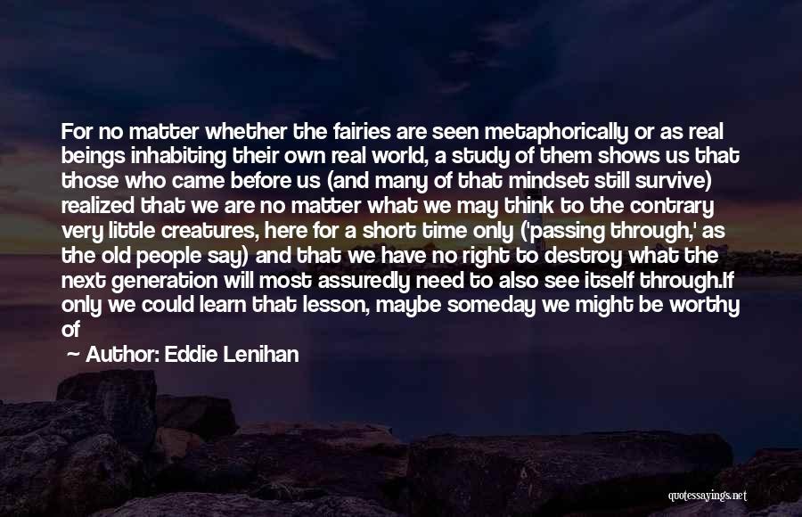 Old Folk Quotes By Eddie Lenihan