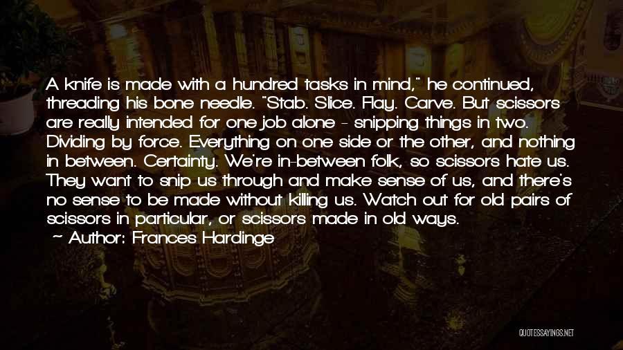 Old Folk Quotes By Frances Hardinge