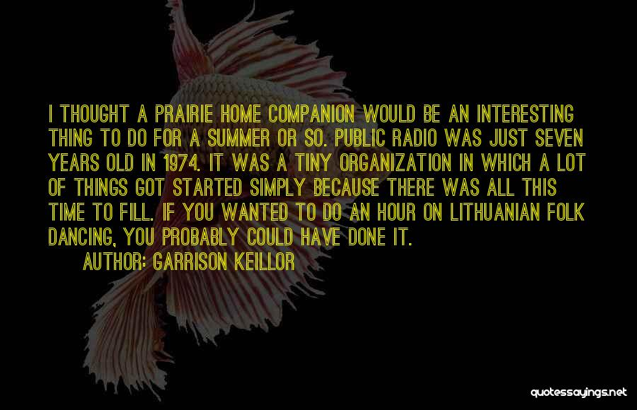 Old Folk Quotes By Garrison Keillor