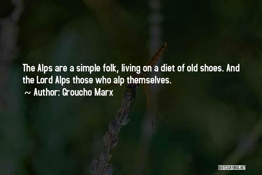 Old Folk Quotes By Groucho Marx