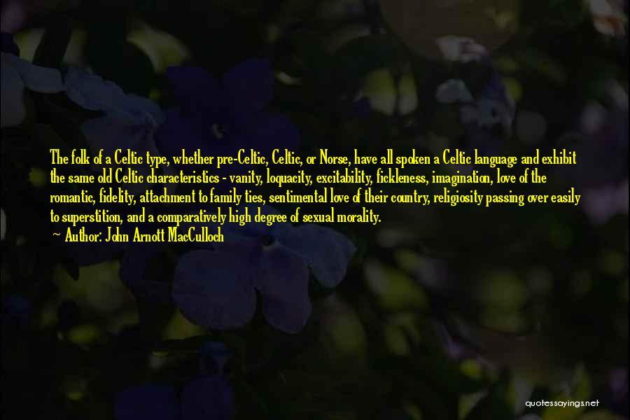 Old Folk Quotes By John Arnott MacCulloch