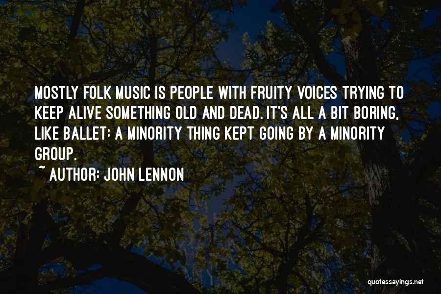 Old Folk Quotes By John Lennon