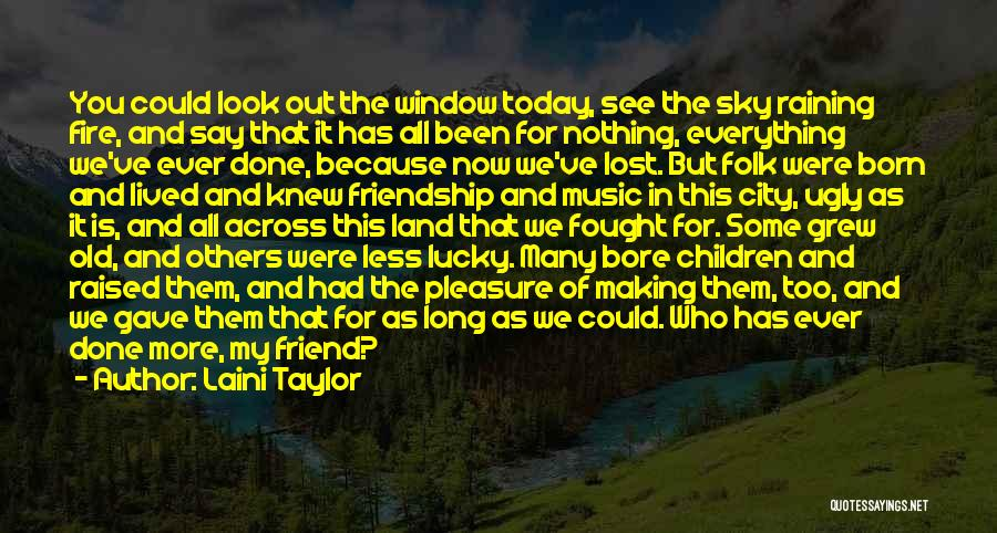 Old Folk Quotes By Laini Taylor