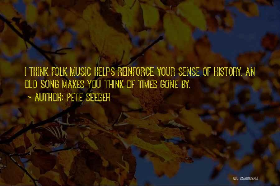Old Folk Quotes By Pete Seeger