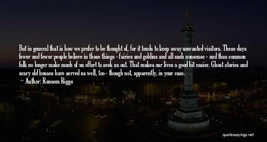 Old Folk Quotes By Ransom Riggs