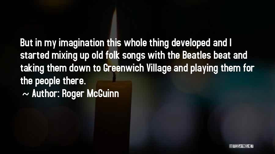 Old Folk Quotes By Roger McGuinn