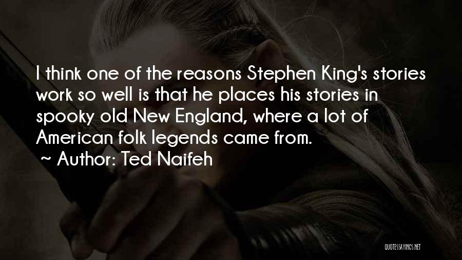 Old Folk Quotes By Ted Naifeh