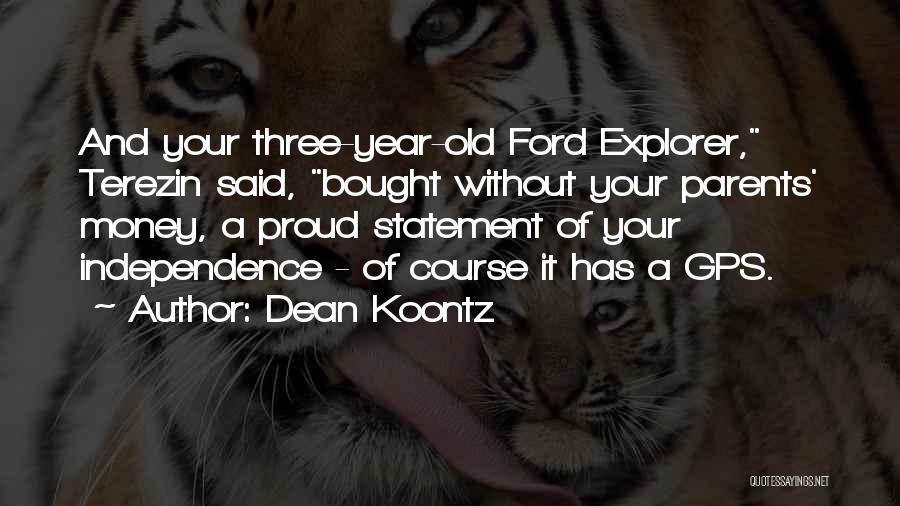 Old Ford Quotes By Dean Koontz