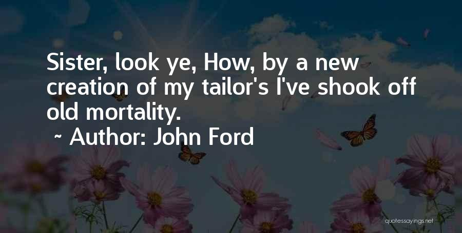 Old Ford Quotes By John Ford