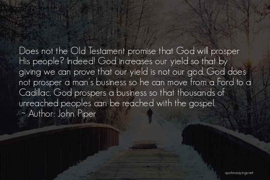 Old Ford Quotes By John Piper