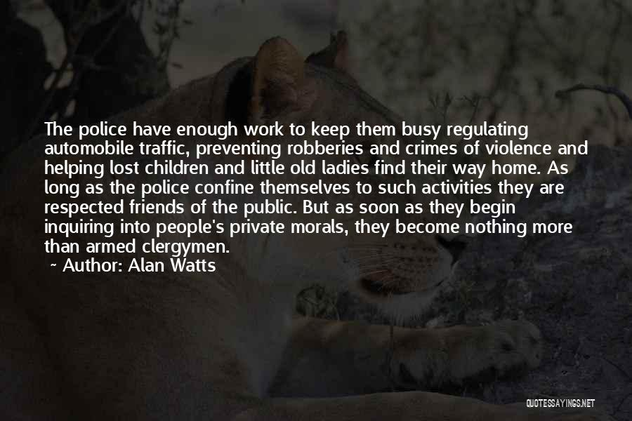 Old Lost Friends Quotes By Alan Watts