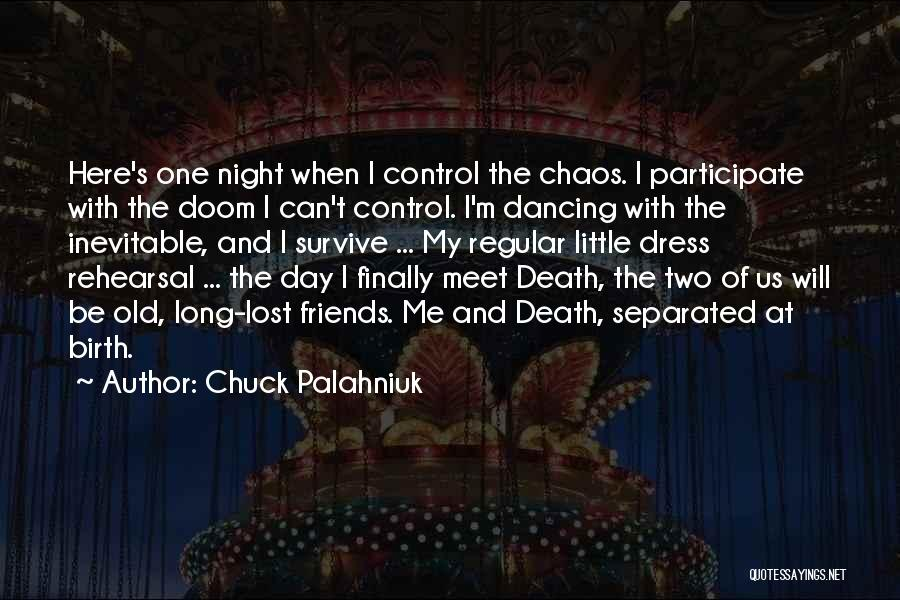Old Lost Friends Quotes By Chuck Palahniuk