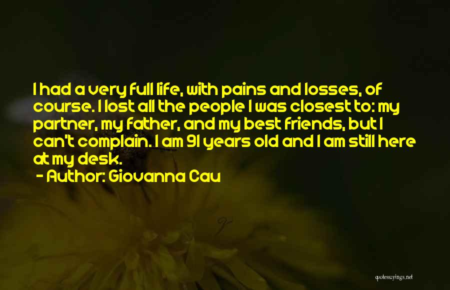 Old Lost Friends Quotes By Giovanna Cau