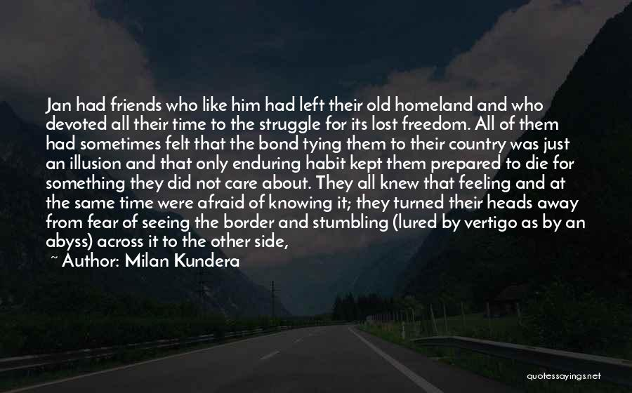 Old Lost Friends Quotes By Milan Kundera