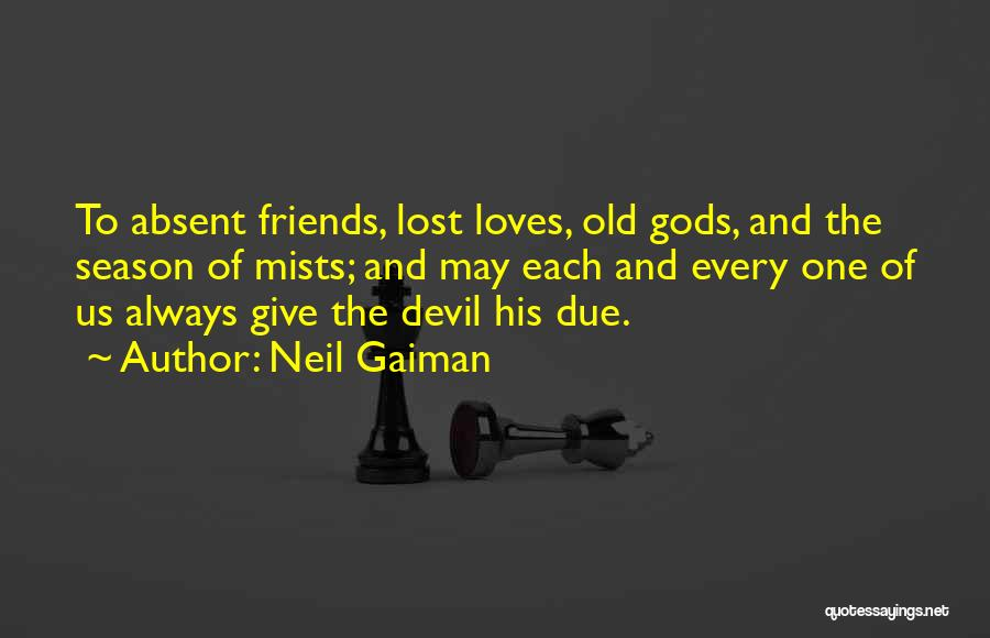 Old Lost Friends Quotes By Neil Gaiman