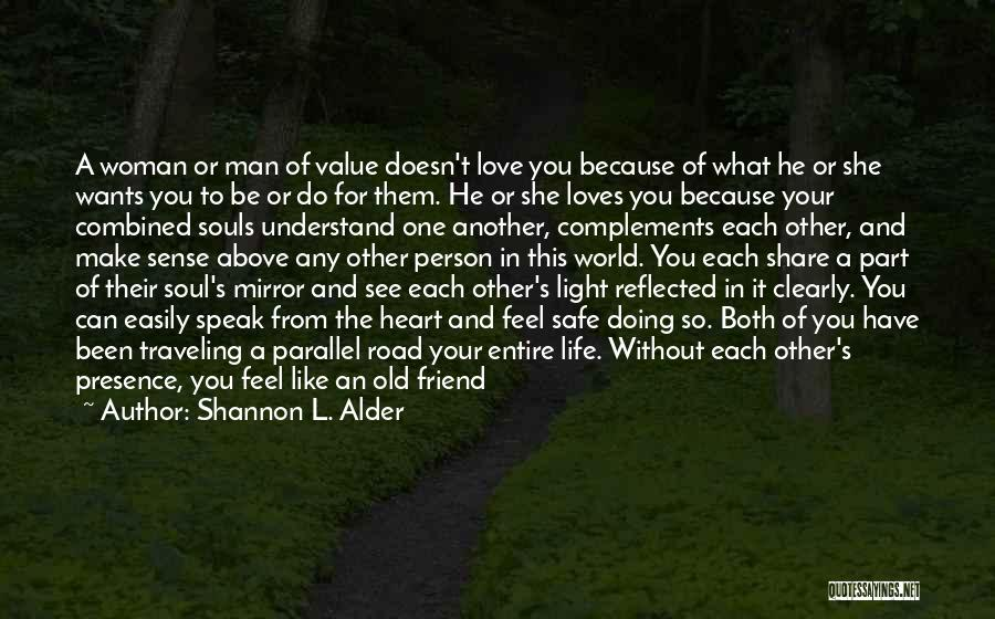 Old Lost Friends Quotes By Shannon L. Alder