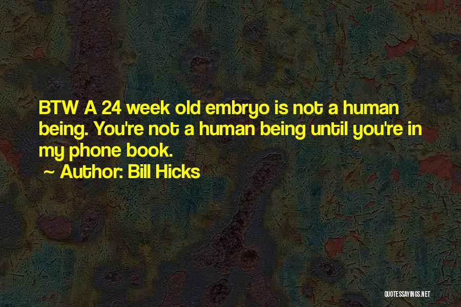 Old Phones Quotes By Bill Hicks