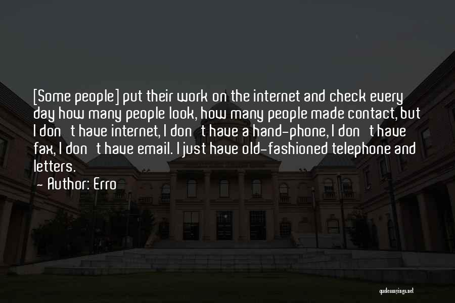 Old Phones Quotes By Erro