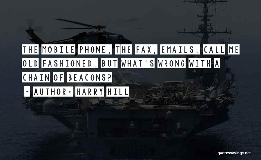Old Phones Quotes By Harry Hill