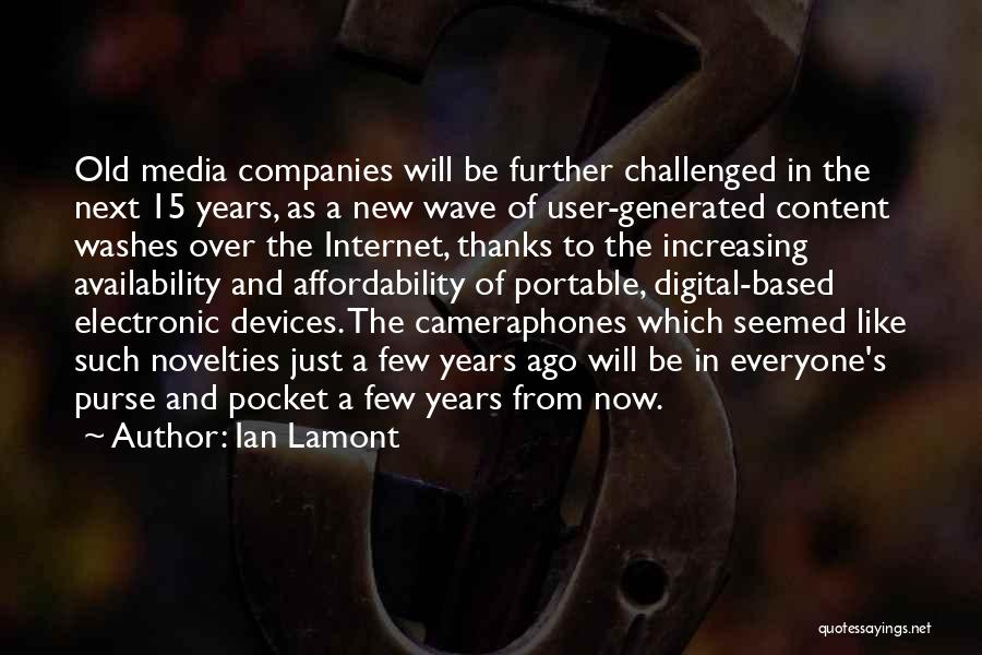 Old Phones Quotes By Ian Lamont