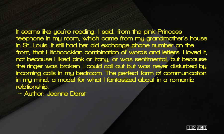 Old Phones Quotes By Jeanne Darst